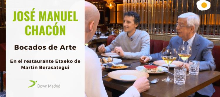 , Entrevista a José Manuel Chacón en el restaurante Etxeko de Martín Berasategui con motivo del proyecto #BocadosDeArte